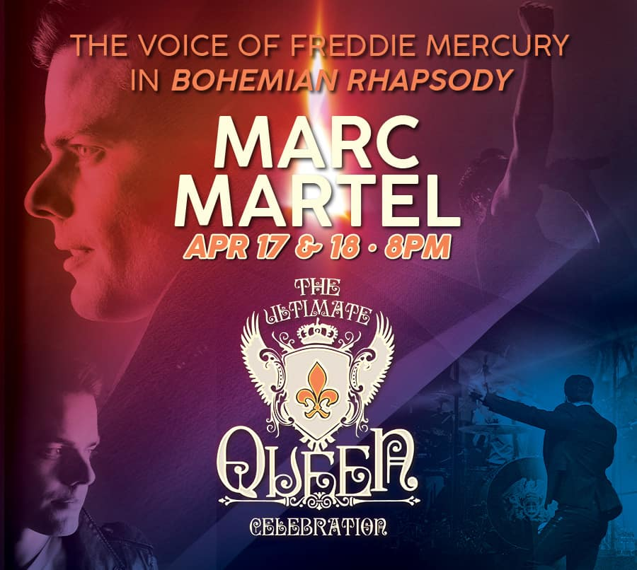 Marc Martel – The Ultimate Queen Celebration