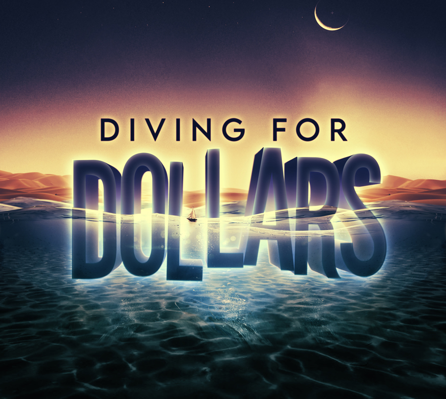 Diving For Dollars